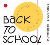 back to school  vector... | Shutterstock .eps vector #1730872891