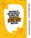 patience is not the ability to... | Shutterstock .eps vector #1731189187