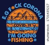 covid 19 i am going fishing...   Shutterstock .eps vector #1731435217