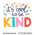 It's Cool To Be Kind   Vector...