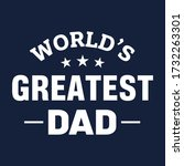 World\'s Greatest Dad T Shirt...