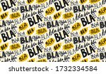 Bla Bla Seamless Pattern ...