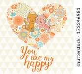 you are my happy. cute romantic ... | Shutterstock .eps vector #173246981