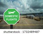 Domestic Flights Are Written O...