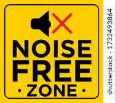 noise free zone yellow warning... | Shutterstock .eps vector #1732493864