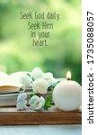 Seek God Daily. Seek Him In...