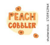 peach cobbler   lettering label ...   Shutterstock .eps vector #1735912964