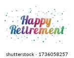 happy retirement banner  ... | Shutterstock .eps vector #1736058257