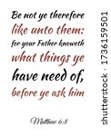 be not ye therefore like unto...   Shutterstock .eps vector #1736159501