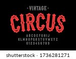 vintage style circus font ... | Shutterstock .eps vector #1736281271