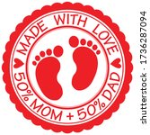 made with love sign with baby...   Shutterstock .eps vector #1736287094