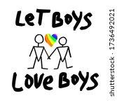 let boys love boys  hand... | Shutterstock .eps vector #1736492021