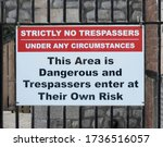 No Trespassers Sign On Old...