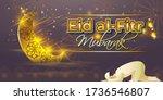 eid al fitr  mubarak text means ... | Shutterstock .eps vector #1736546807