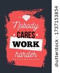 work harder typography poster... | Shutterstock .eps vector #1737153854