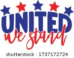 united we stand   4th of july... | Shutterstock .eps vector #1737172724