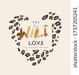 wild love slogan gold foil... | Shutterstock .eps vector #1737205241