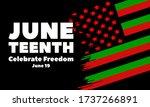 juneteenth freedom day. african ... | Shutterstock .eps vector #1737266891