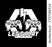 apparel print design for gamers ... | Shutterstock .eps vector #1737286514