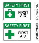 safety first first aid sign... | Shutterstock .eps vector #1737537707