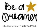 be a dreamer. lettering... | Shutterstock .eps vector #1737761924