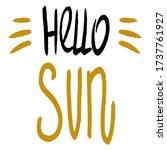 hello sun. lettering... | Shutterstock .eps vector #1737761927
