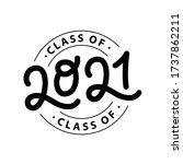graduate 2021. class of 2021....   Shutterstock .eps vector #1737862211
