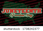 juneteenth freedom day. african ... | Shutterstock .eps vector #1738242377