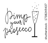 pimp your prosecco table sign....   Shutterstock .eps vector #1738245437