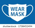wear face mask request or... | Shutterstock .eps vector #1738452494
