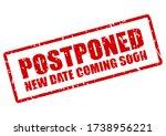 postponed event stamp  new date ... | Shutterstock .eps vector #1738956221