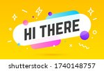 Hi There. Banner  Speech Bubble ...