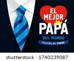 el mejor papa del mundo  feliz... | Shutterstock .eps vector #1740239087