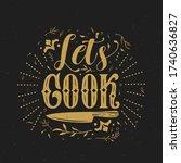 let's cook typography vector... | Shutterstock .eps vector #1740636827