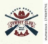 cowboy club badge  t shirt.... | Shutterstock .eps vector #1740695741
