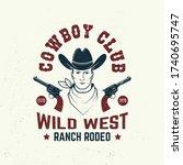 cowboy club badge  t shirt.... | Shutterstock .eps vector #1740695747