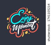 enjoy the moment lettering... | Shutterstock .eps vector #1741105214