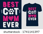 best cat mom ever t shirt...   Shutterstock .eps vector #1741141397