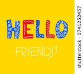 hello  friends  vector hand... | Shutterstock .eps vector #1741252457