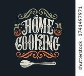 home cooking typography vector... | Shutterstock .eps vector #1741497971