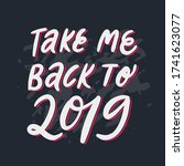 take me back to 2019 hand drawn ... | Shutterstock .eps vector #1741623077