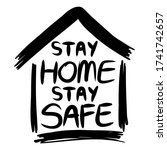 stay home stay safe poster... | Shutterstock .eps vector #1741742657