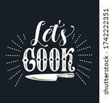 let's cook typography vector... | Shutterstock .eps vector #1742222351