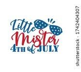 little mister 4th of july ... | Shutterstock .eps vector #1742404307