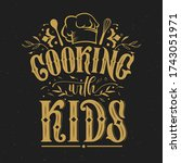 cooking with kids typography... | Shutterstock .eps vector #1743051971