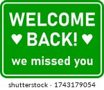 welcome back we missed you... | Shutterstock .eps vector #1743179054