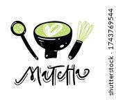 matcha tea. lettering ...   Shutterstock .eps vector #1743769544
