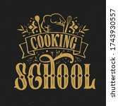 cooking school typography... | Shutterstock .eps vector #1743930557