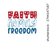 faith family freedom  happy... | Shutterstock .eps vector #1744147187