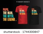 papa the man the myth the... | Shutterstock .eps vector #1744300847
